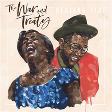The War And Treaty - Healing Tide CD