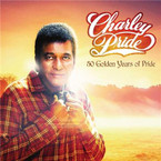 Charley Pride - 50 Golden Years Of Pride 2CD