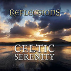 Celtic Serenity - Reflections CD
