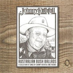 Johnny Faithfull - Australian Bush Ballads 2CD