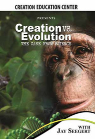 Creation vs. Evolution: The Case from Science