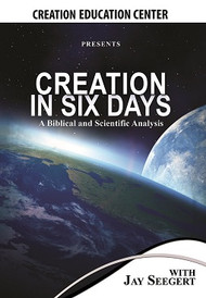 Creation in Six Days? A Biblical and Scientific Analysis