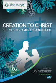 Creation to Christ - The Old Testament in a Nutshell
