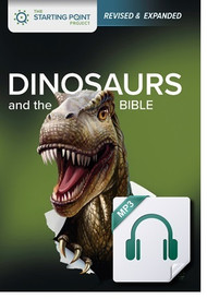 Dinosaurs and the Bible (MP3 Audio)