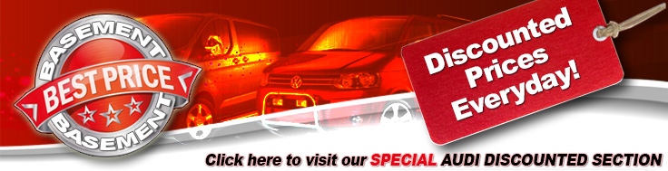 In our Best Price Basement, you will find the cheapest discounted products for Audi vans 4x4 and cars from our site. Lots of great deals everyday, always changing so come back regularly.