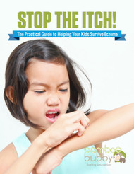 Stop the Itch! The Practical Guide to Helping Your Kids Survive Eczema