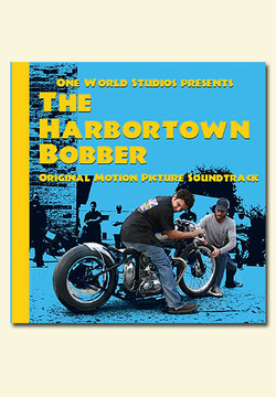 The Harbortown Bobber Soundtrack CD