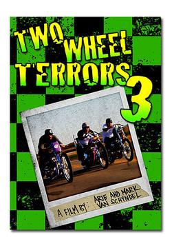 Two Wheel Terrors 3