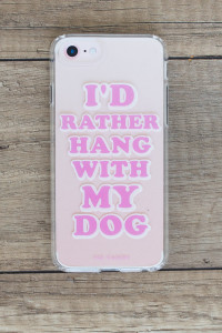 Hang With My Dog Phone Case - iPhone 7/6/6s