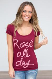 Rosé All Day Tee - Burgundy - FINAL SALE