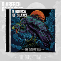 A Breach of Silence - The Darkest Road (CD)
