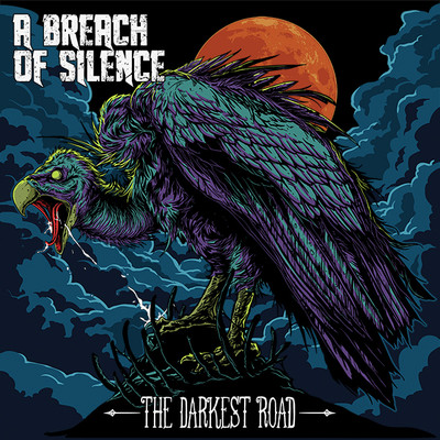 A Breach of Silence - The Darkest Road