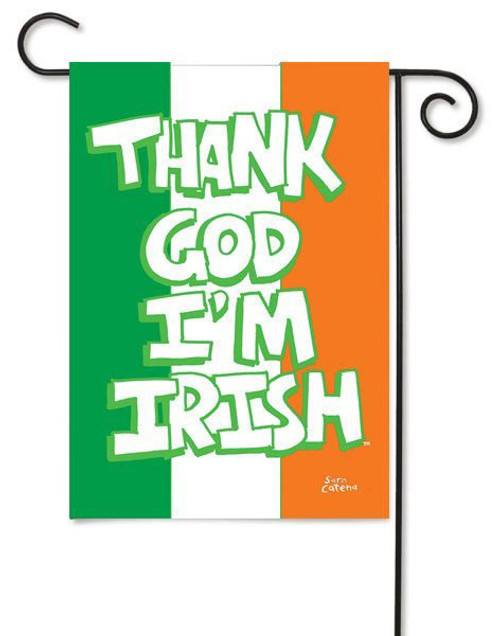 "Thank God I'm Irish Garden Flag - Toland - 12.5"" x 18"""