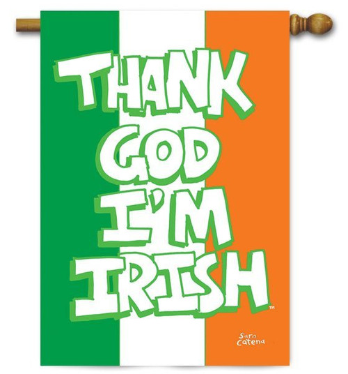 "Thank God I'm Irish House Flag - Toland - 28"" x 40"""