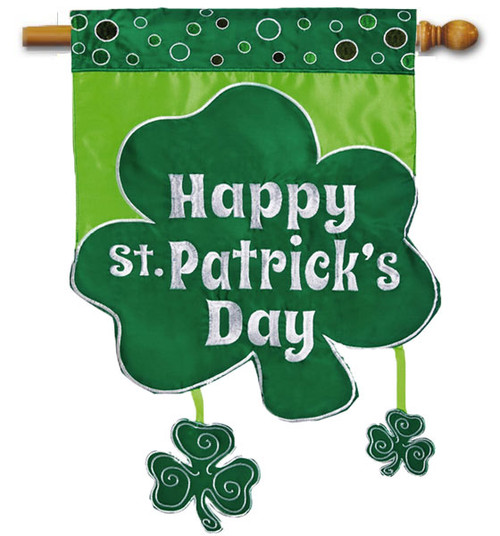 "Happy Shamrock Day Applique House Flag - 28"" x 44"" - 2 Sided Message"
