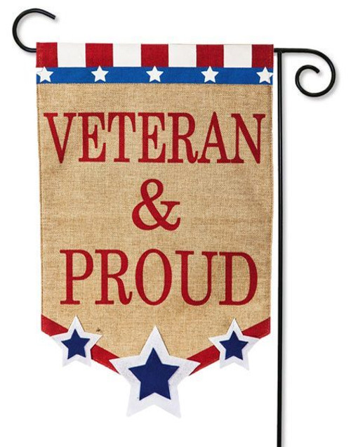 "Veteran & Proud Burlap Garden Flag - 12.5"" x 18"" - 2 Sided Message"