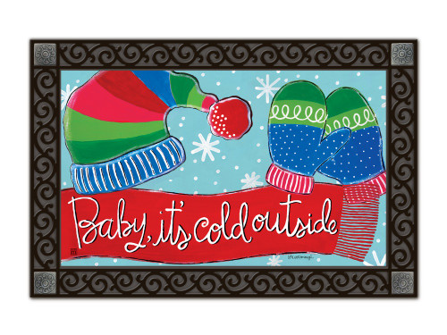 "Baby It's Cold MatMates Doormat - 18"" x 30"""