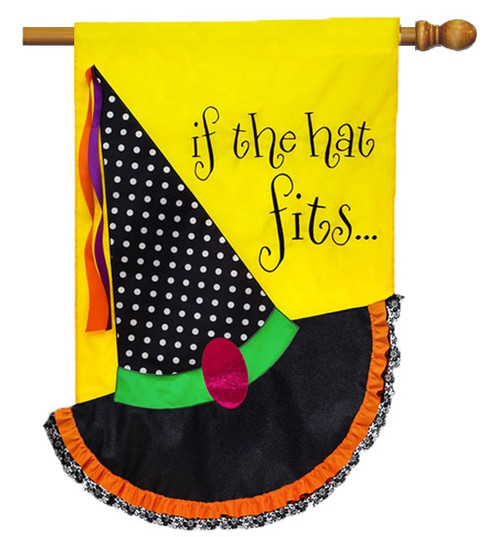 "If the Hat Fits Applique House Flag - 28"" x 44"" - 2 Sided Message - Evergreen"