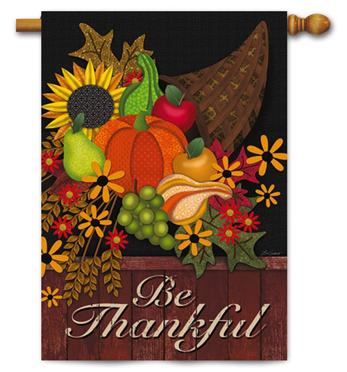 "Be Thankful House Flag - 29"" x 43"" - 2 Sided Message"