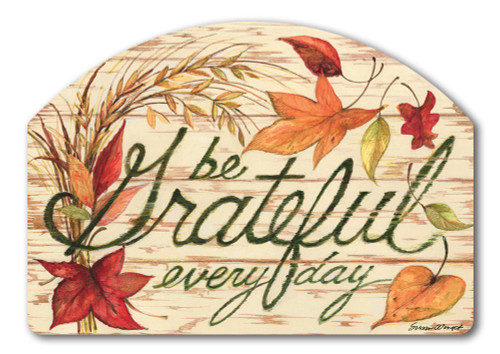 "Grateful Every Day Yard DeSign Yard Sign - 14"" x 10"""