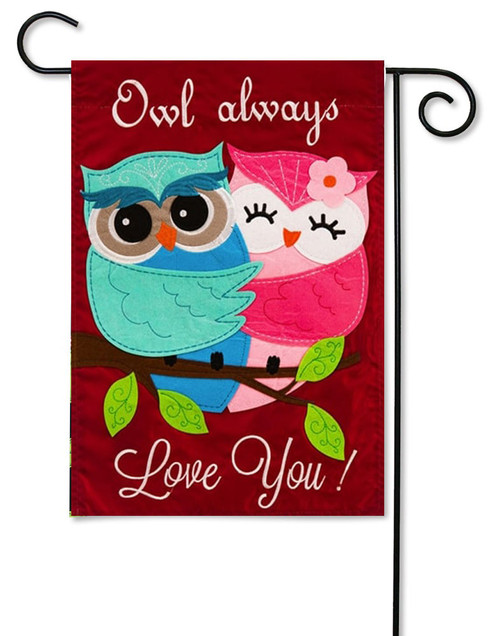 "Owl Always Love You Applique Valentine Garden Flag - 12.5 ' x 18"" - Evergreen - 2 Sided Message"