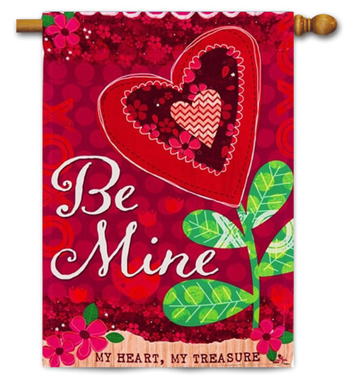 "Be Mine Valentine House Flag  - 29"" x 43"" - Evergreen"
