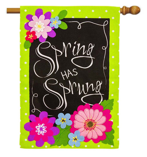 "Spring has Sprung Burlap House Flag - 28"" x 44"" - 2 Sided Message - Evergreen"