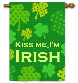 Kiss Me I'm Irish St. Pat's House Flag by Toland