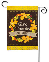 "Give Thanks Always Burlap Garden Flag - 2 Sided Message - 12.5"" x 18"" - Evergreen"