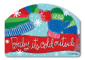 Baby It's Cold Winter Yard Sign