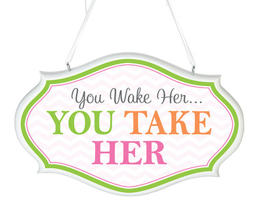 """Pink """"You Wake Her"""" Sign - Lillian Rose"""