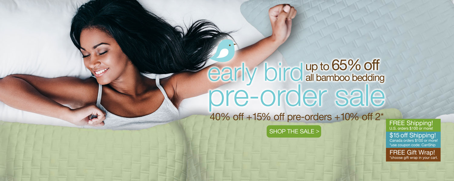 early bird pre-order complete bamboo bedding SALE! up to 65% off