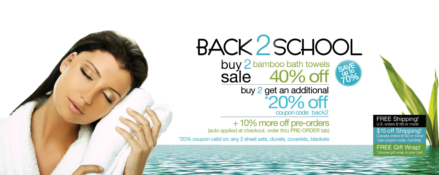 Back 2 School Buy 2 Sale!  bamboo bath towels up to 50% off