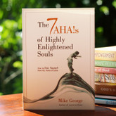 The 7 AHA!s of Highly Enlightened Souls - Essential insights into successful and contented living