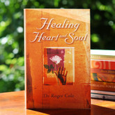 Healing Heart and Soul - Overcome vulnerability to loss and experience deep and lasting love