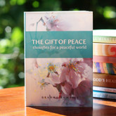 Gift of Peace - Daily inspirations to experience inner peace