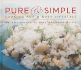 Pure and Simple Cookbook - Vegetarian cooking for a busy lifestyle