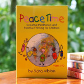Peace Time - positive thinking for children, ages 3-12