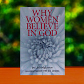 Why Women Believe in God - Awkward questions to find satisfying answers