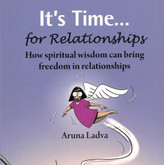 It's Time ... for Relationships - The art of relating to myself and others