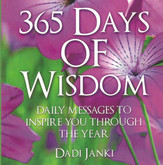 365 Days of Wisdom - A book of thoughts to enrich your life every day of the year