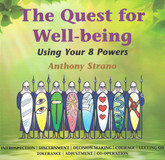 The Quest for Well-being - Using Your 8 Powers