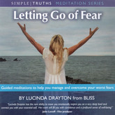 Letting Go of Fear CD - guided meditations to help you manage and overcome fears