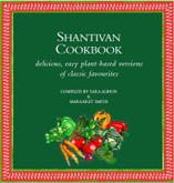 Shantivan Cookbook EBOOK (PDF) - Delicious, easy plant-based versions of classic favourites