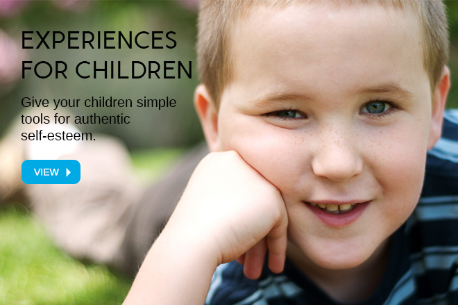Give your children simple tools for authentic self-esteem.