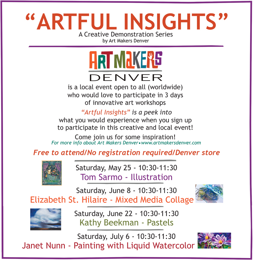 Artful Insights by Art Makers Denver at Meininger's Denver store, various Saturday's through July 6! Check it out!