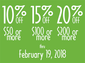 10% OFF $50 or more | 15% OFF $100 or more | 20% OFF $200 or more through February 19, 2018