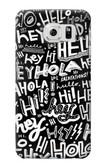 S2744 Hey Hi Hello Art Pattern Case For Samsung Galaxy S6 Edge