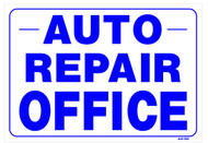 Sign - Auto Repair Office (14in x 20in)
