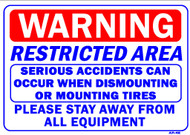 Sign - WARNING Restricted Area | Serious Accidents Can... (14in x 20in)